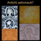 Archeologia misteriosa: antichi astronauti?