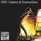 1955: l'alieno di Diamantina