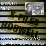 Roswell 1947: inizio della nuova ufologia?