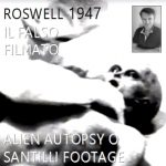 Roswell 1947: il falso filmato dell'autopsia aliena