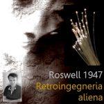 retroingegneria-aliena-roswell-1947