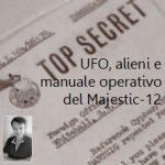 ufo-alieni-e-manuale-operativo-del-majestic-12