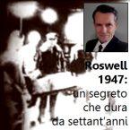 Roswell 1947: un segreto che dura da settant'anni