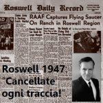 """Roswell 1947: """"Cancellate ogni traccia!"""""""