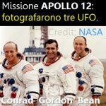 Apollo 12: videro e fotografarono almeno tre UFO