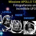 Apollo 13: fotografarono un incredibile UFO